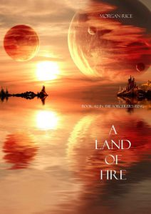 A Land of Fire 1